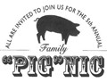 "5th Annual Family ""Pig""nic"