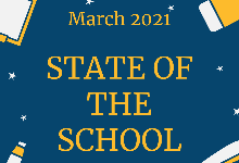 State of the School - March 2021