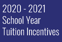 Tuition Incentives for the 2020-2021 School Year